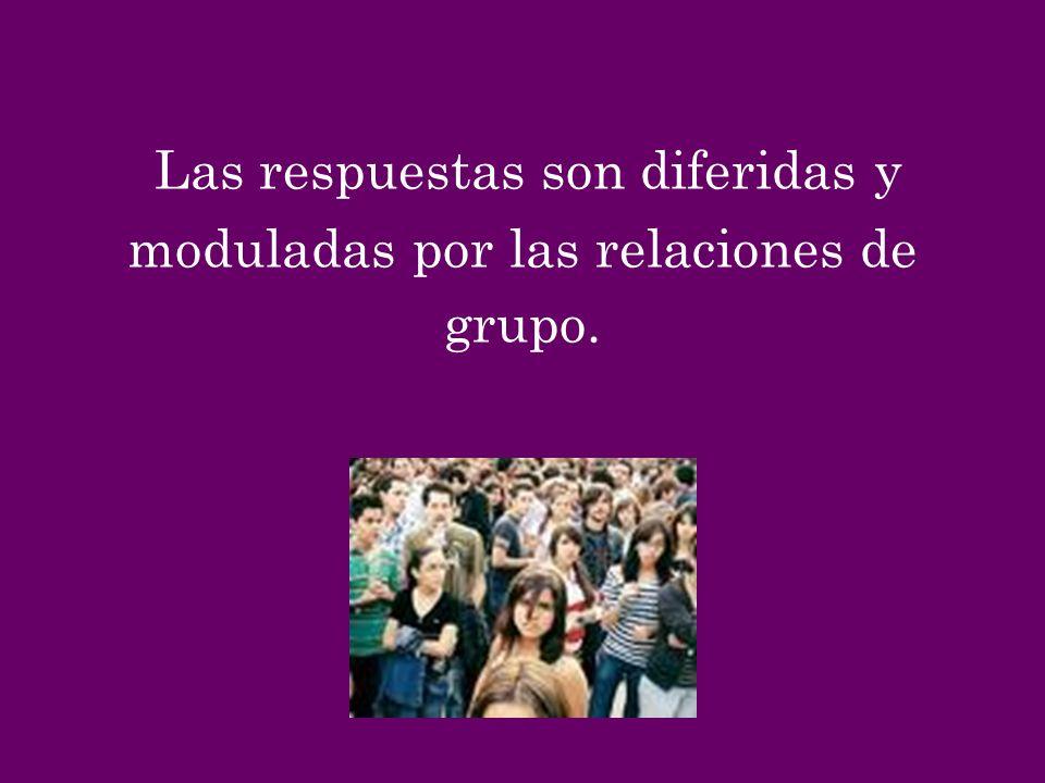 moduladas por las relaciones de grupo.