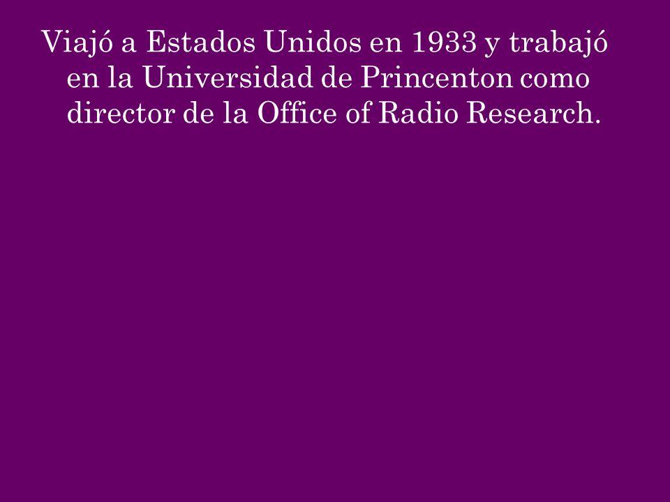 Viajó a Estados Unidos en 1933 y trabajó en la Universidad de Princenton como director de la Office of Radio Research.