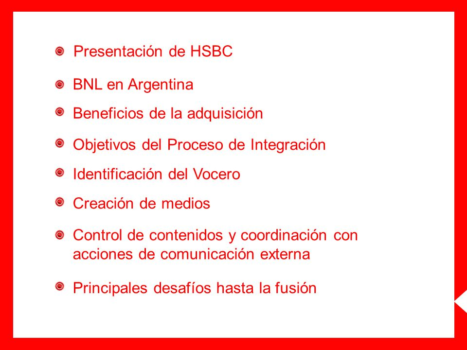 Presentación de HSBC BNL en Argentina. Beneficios de la adquisición. Objetivos del Proceso de Integración.