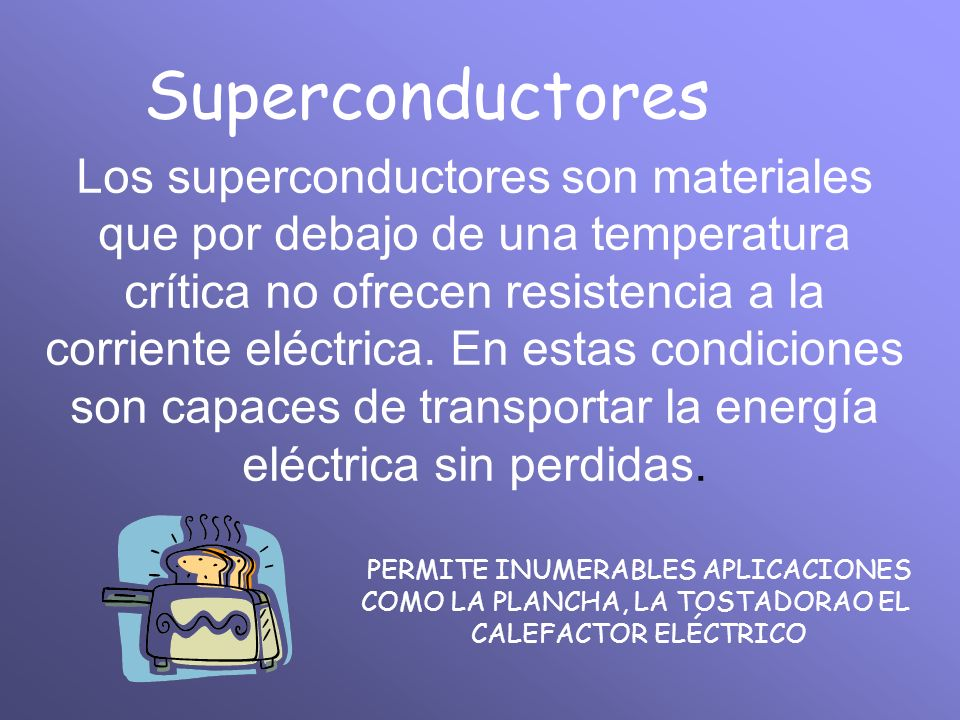 Superconductores