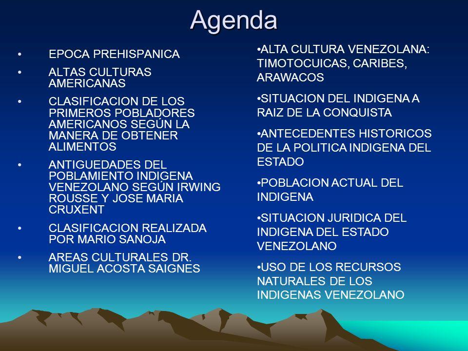 Agenda ALTA CULTURA VENEZOLANA: TIMOTOCUICAS, CARIBES, ARAWACOS