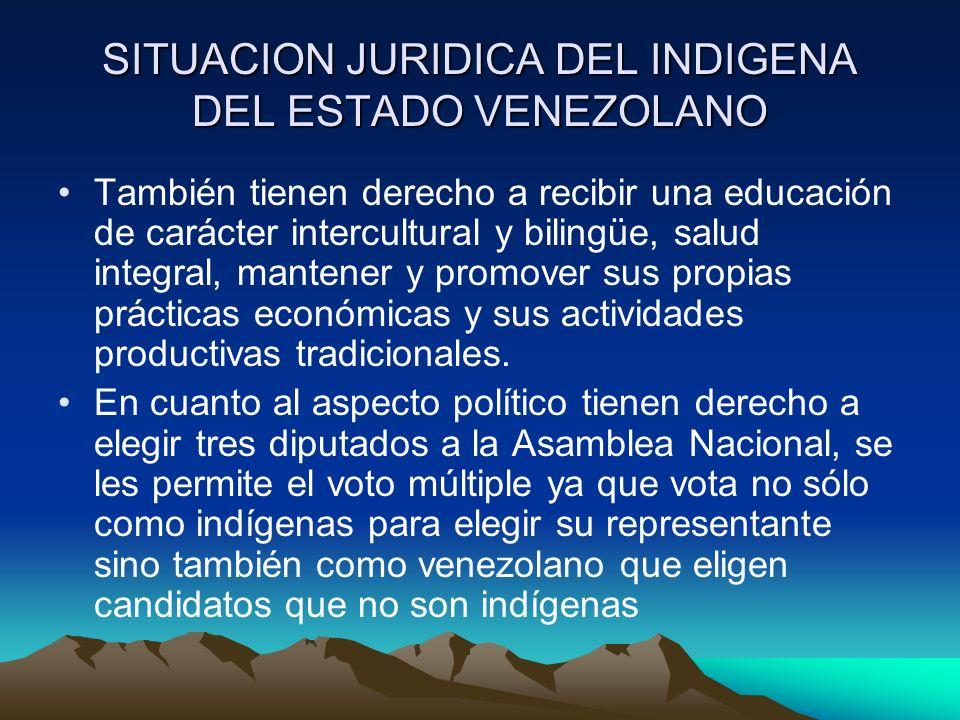 SITUACION JURIDICA DEL INDIGENA DEL ESTADO VENEZOLANO