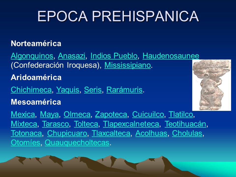 EPOCA PREHISPANICA Norteamérica