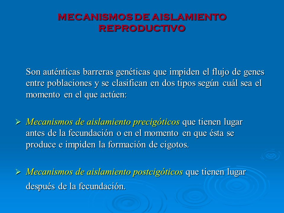 MECANISMOS DE AISLAMIENTO REPRODUCTIVO