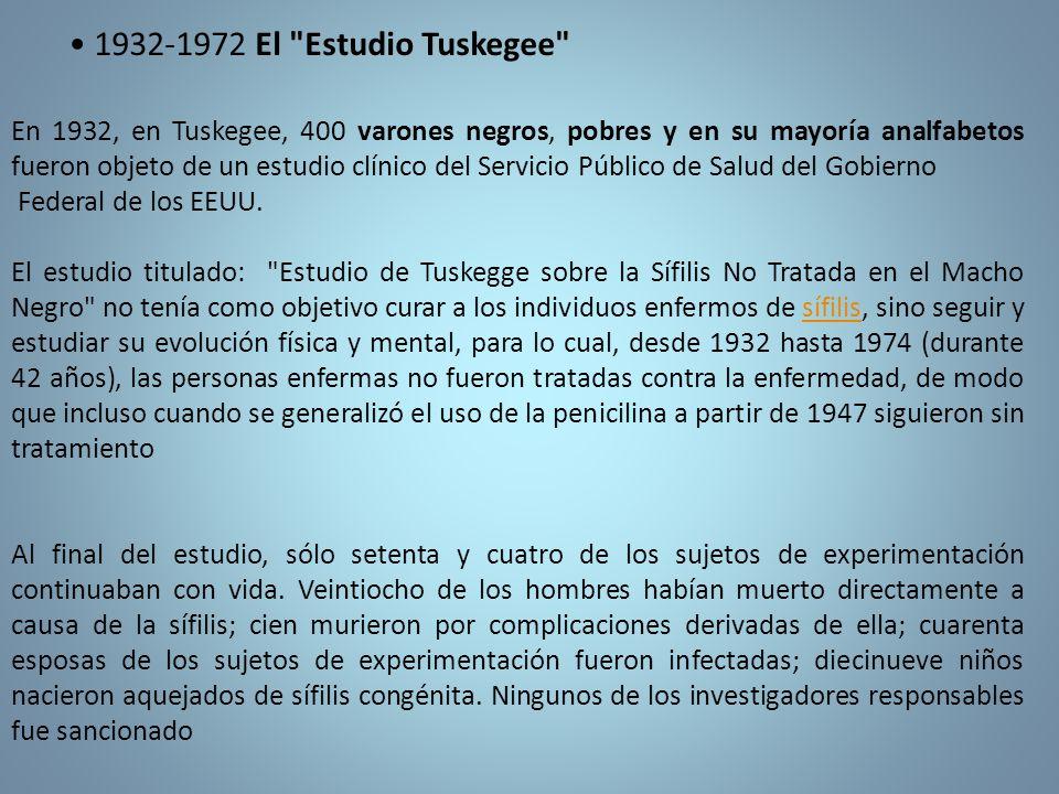 • 1932-1972 El Estudio Tuskegee