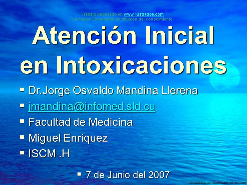 Atención Inicial en Intoxicaciones