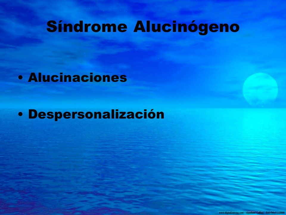 Síndrome Alucinógeno Alucinaciones Despersonalización