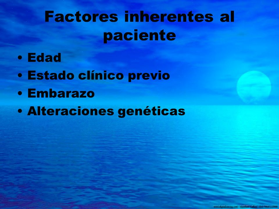 Factores inherentes al paciente