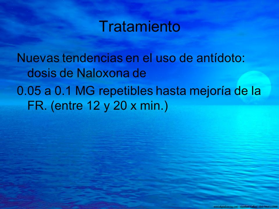Tratamiento Nuevas tendencias en el uso de antídoto: dosis de Naloxona de.