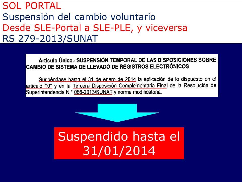 Suspendido hasta el 31/01/2014 SOL PORTAL