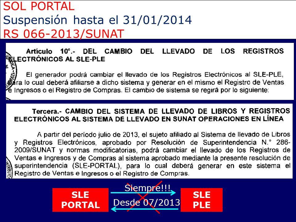 SOL PORTAL Suspensión hasta el 31/01/2014 RS 066-2013/SUNAT Siempre!!!