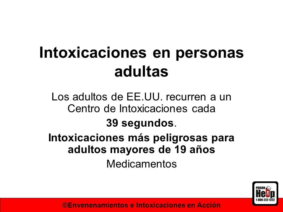 Intoxicaciones en personas adultas