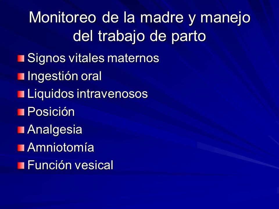 Monitoreo de la madre y manejo del trabajo de parto