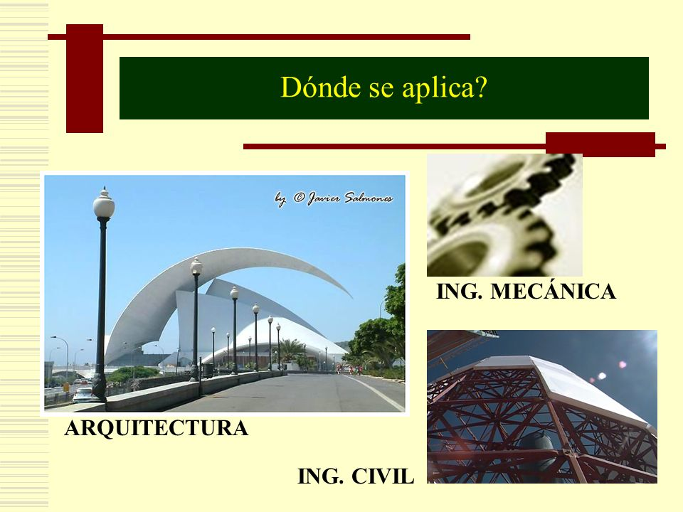 Dónde se aplica ING. MECÁNICA ARQUITECTURA ING. CIVIL