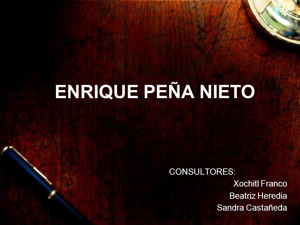 CONSULTORES: Xochitl Franco Beatriz Heredia Sandra Castañeda