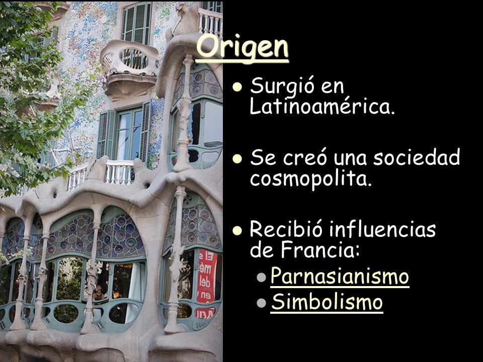 Origen Surgió en Latinoamérica. Se creó una sociedad cosmopolita.