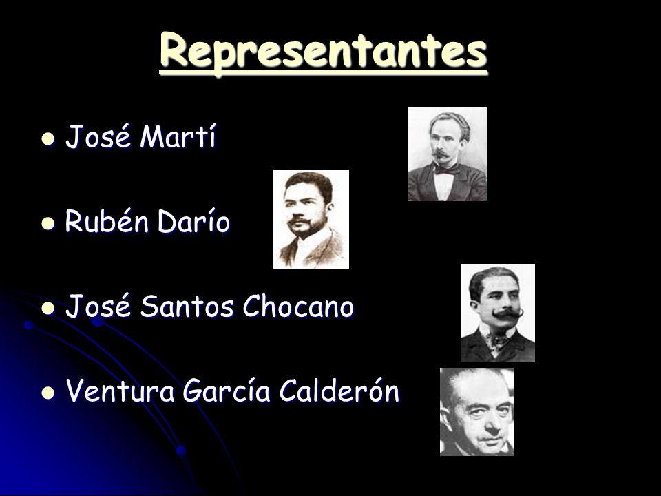 Representantes José Martí Rubén Darío José Santos Chocano