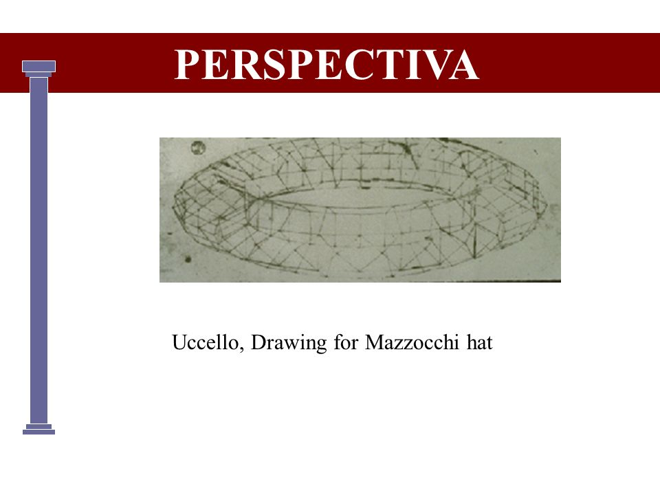PERSPECTIVA Uccello, Drawing for Mazzocchi hat