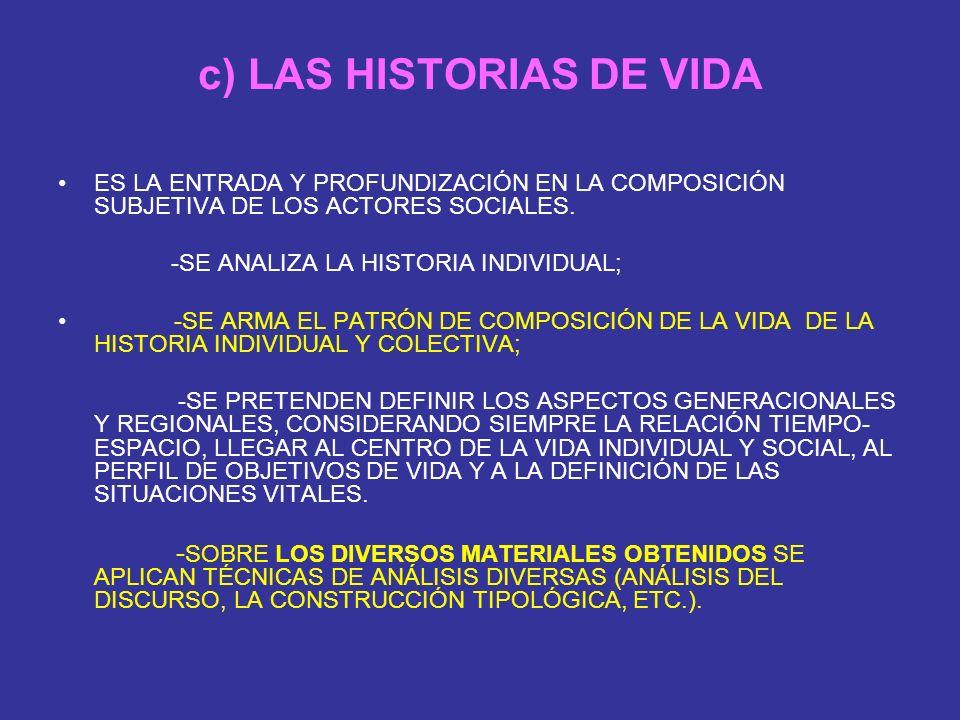 c) LAS HISTORIAS DE VIDA