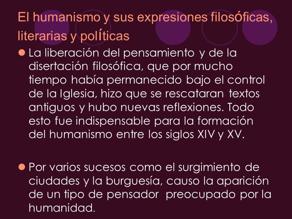El humanismo y sus expresiones filosóficas, literarias y políticas