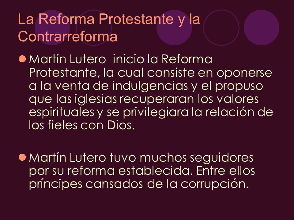La Reforma Protestante y la Contrarreforma