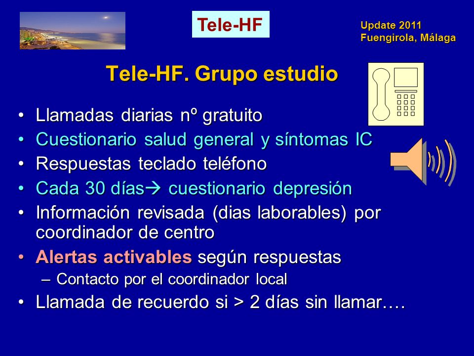 Tele-HF. Grupo estudio Tele-HF Llamadas diarias nº gratuito