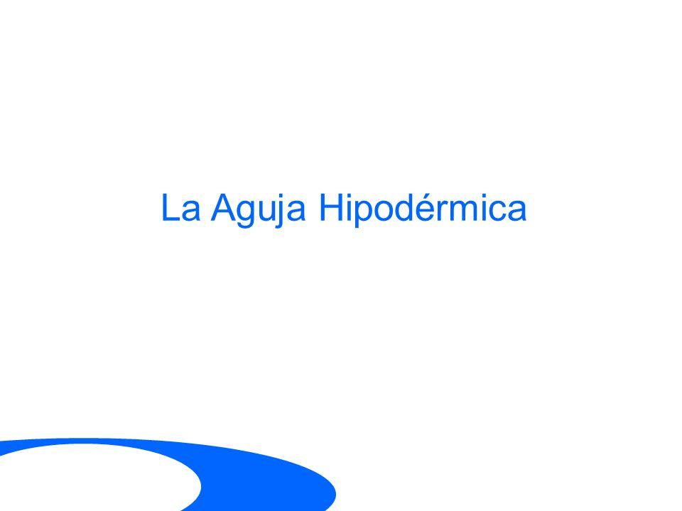 La Aguja Hipodérmica