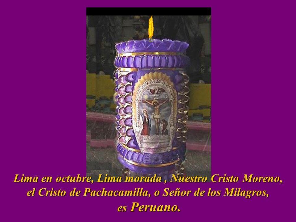 Lima en octubre, Lima morada , Nuestro Cristo Moreno,