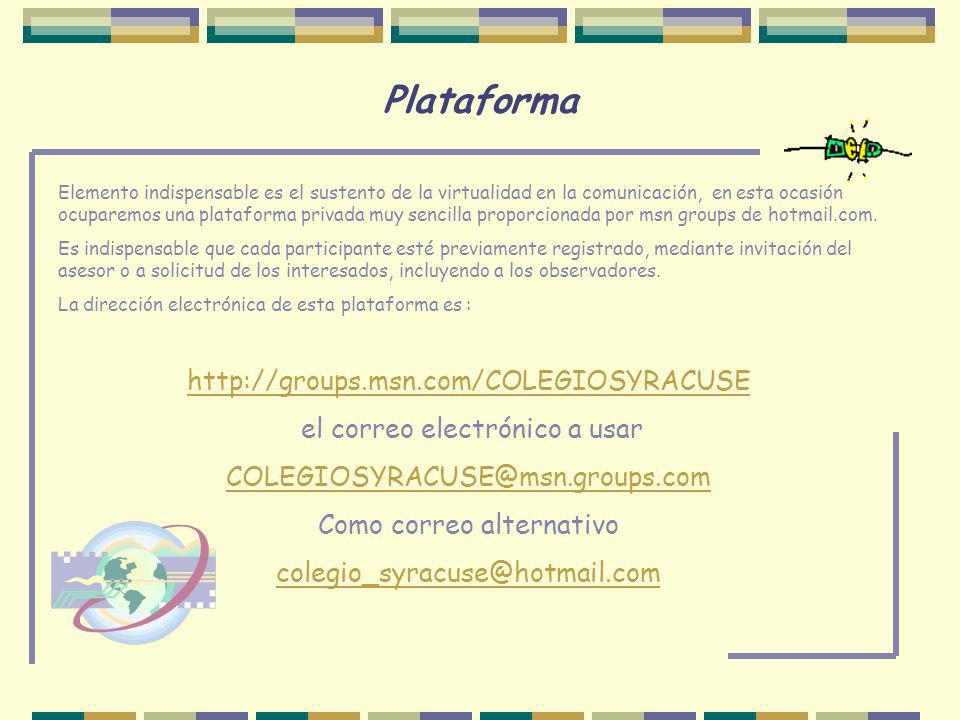 Plataforma http://groups.msn.com/COLEGIOSYRACUSE