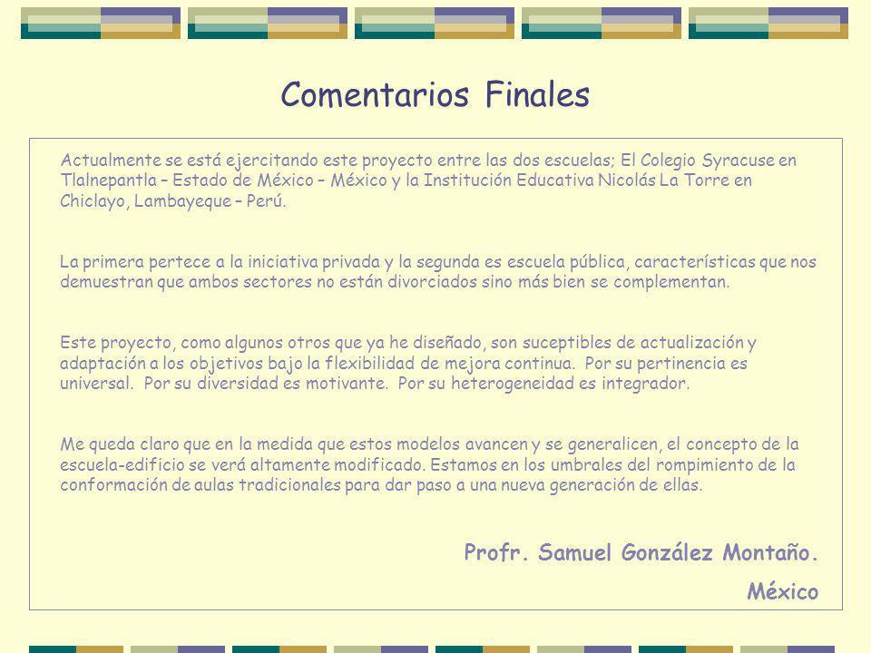 Comentarios Finales Profr. Samuel González Montaño. México