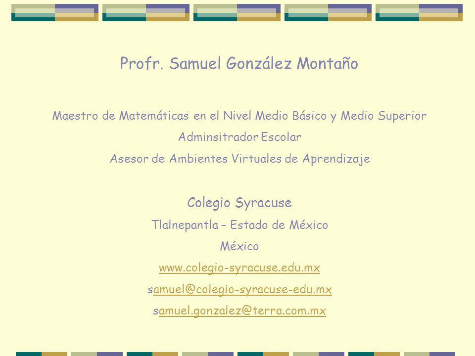 Profr. Samuel González Montaño