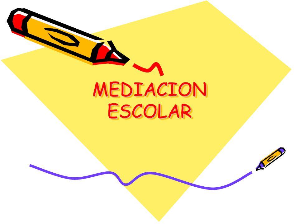 MEDIACION ESCOLAR