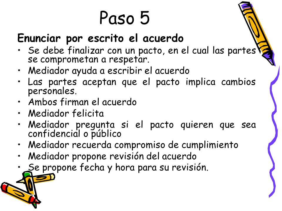 Paso 5 Enunciar por escrito el acuerdo