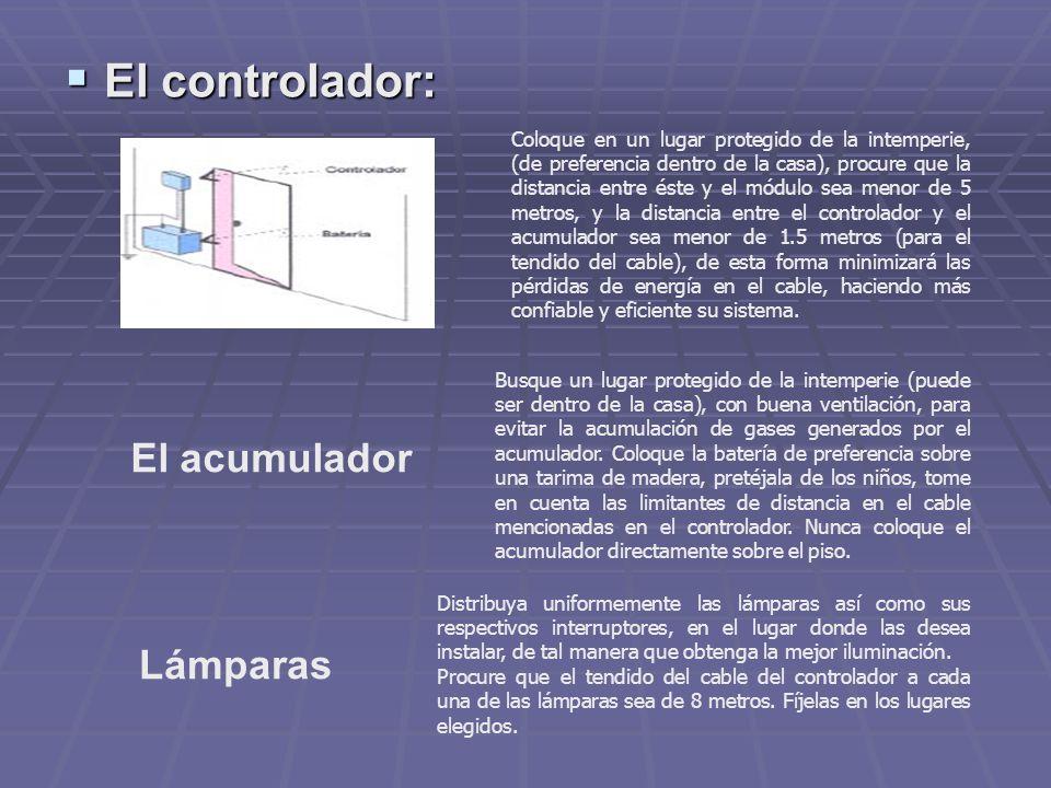 El controlador: El acumulador Lámparas