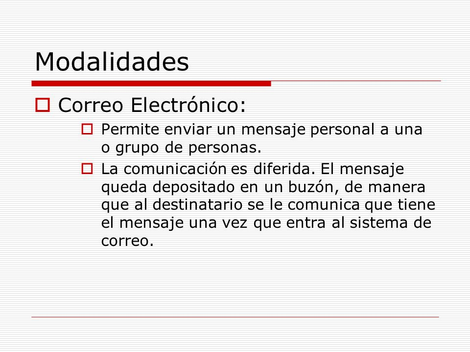 Modalidades Correo Electrónico: