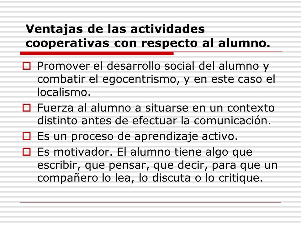 Ventajas de las actividades cooperativas con respecto al alumno.