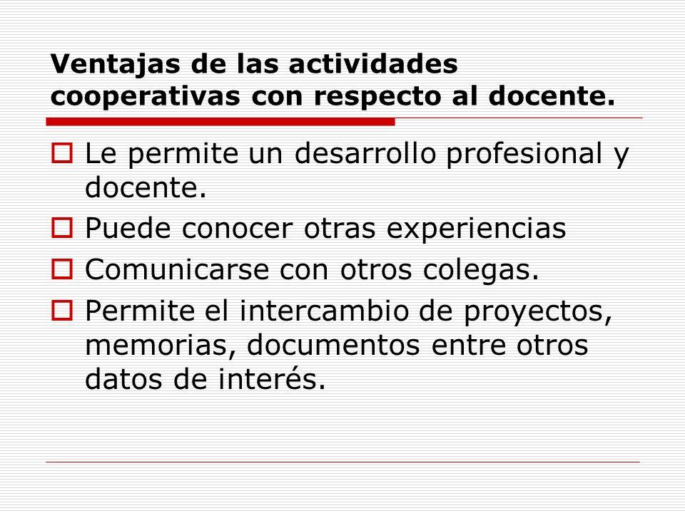 Ventajas de las actividades cooperativas con respecto al docente.