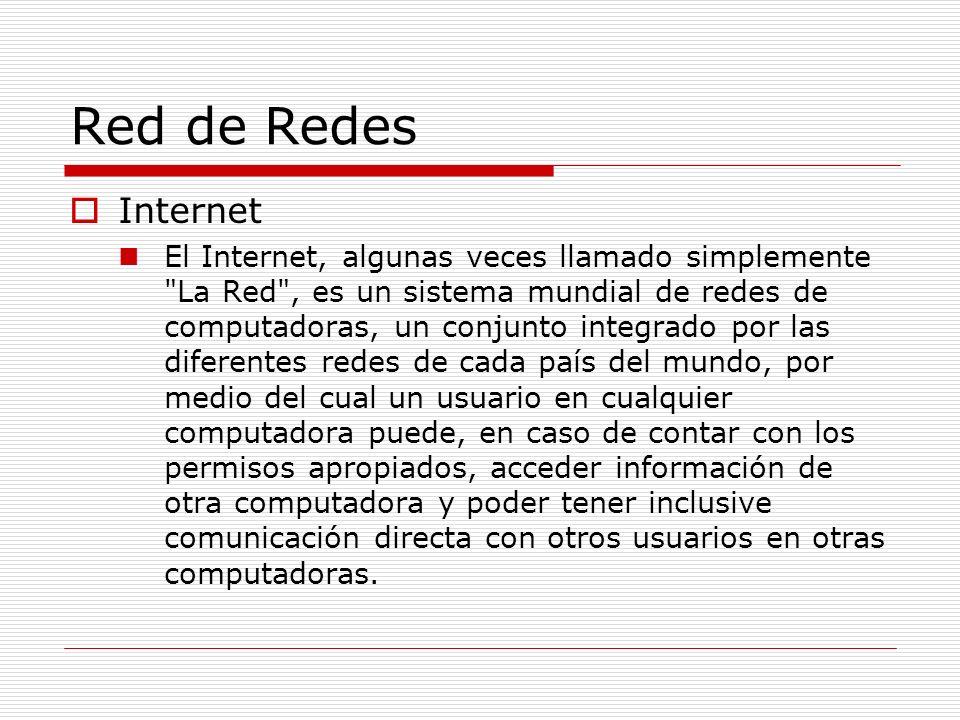 Red de Redes Internet.