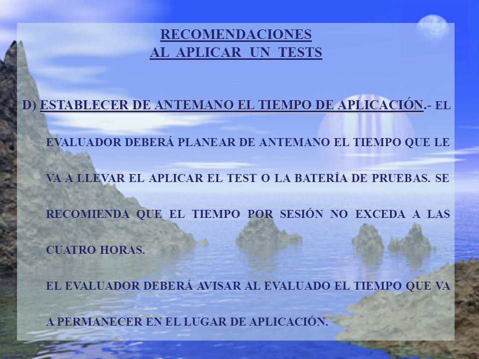 RECOMENDACIONES AL APLICAR UN TESTS