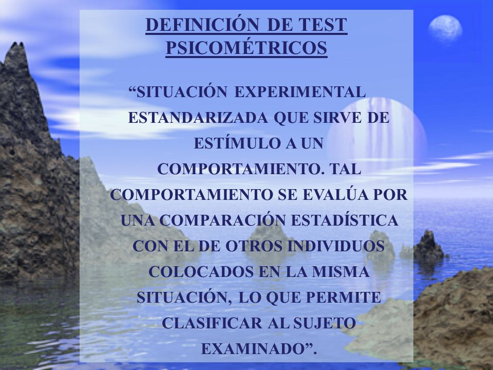 DEFINICIÓN DE TEST PSICOMÉTRICOS