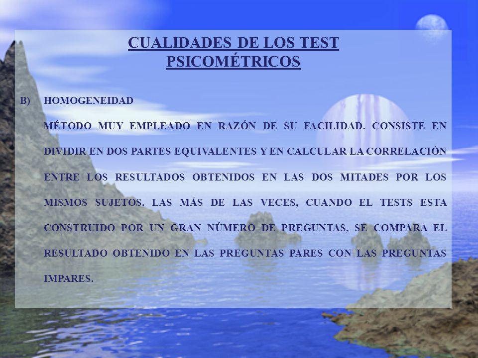 CUALIDADES DE LOS TEST PSICOMÉTRICOS