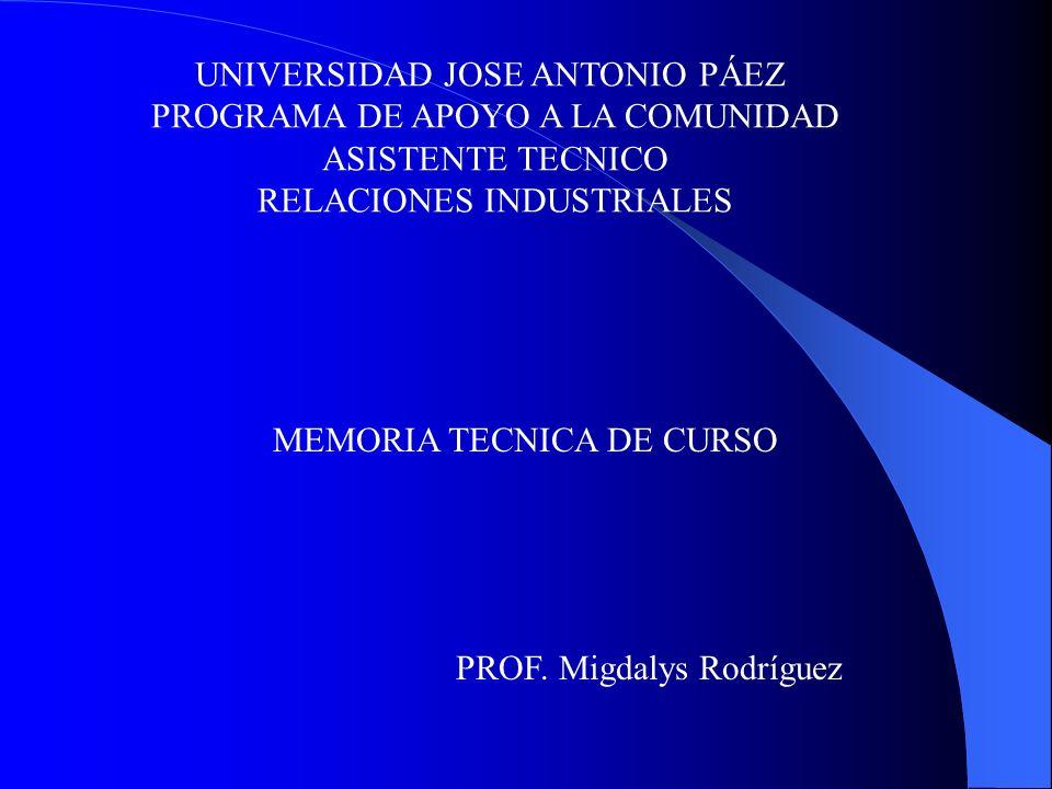 UNIVERSIDAD JOSE ANTONIO PÁEZ PROGRAMA DE APOYO A LA COMUNIDAD