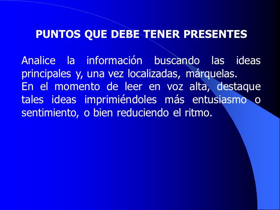 PUNTOS QUE DEBE TENER PRESENTES