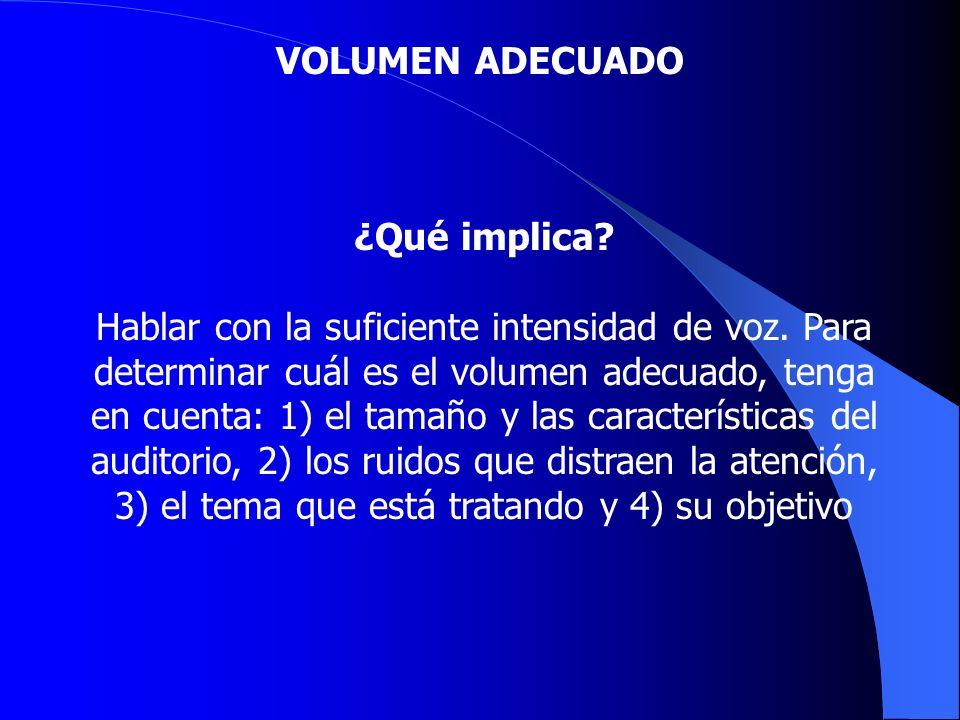 VOLUMEN ADECUADO ¿Qué implica