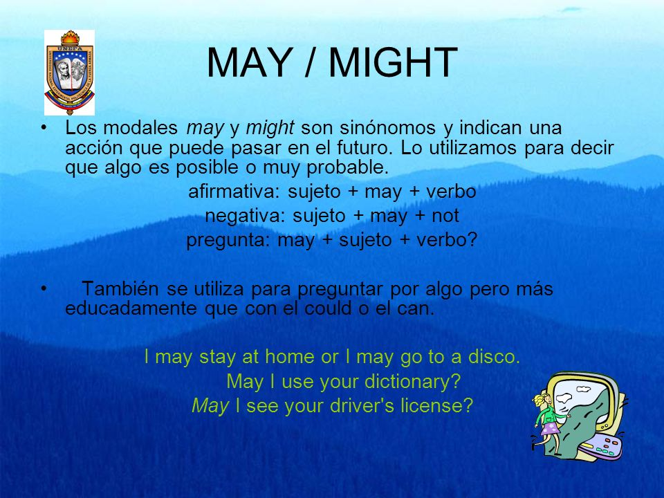 MAY / MIGHT