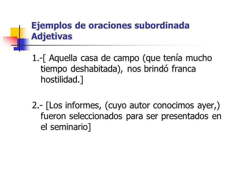 Ejemplos de oraciones subordinada Adjetivas