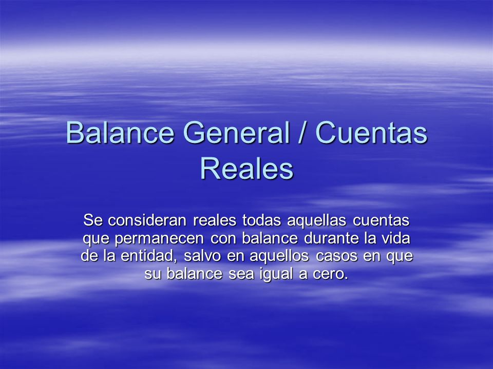 Balance General / Cuentas Reales
