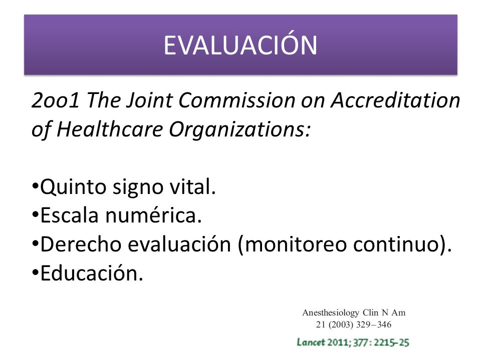 EVALUACIÓN 2oo1 The Joint Commission on Accreditation of Healthcare Organizations: Quinto signo vital.