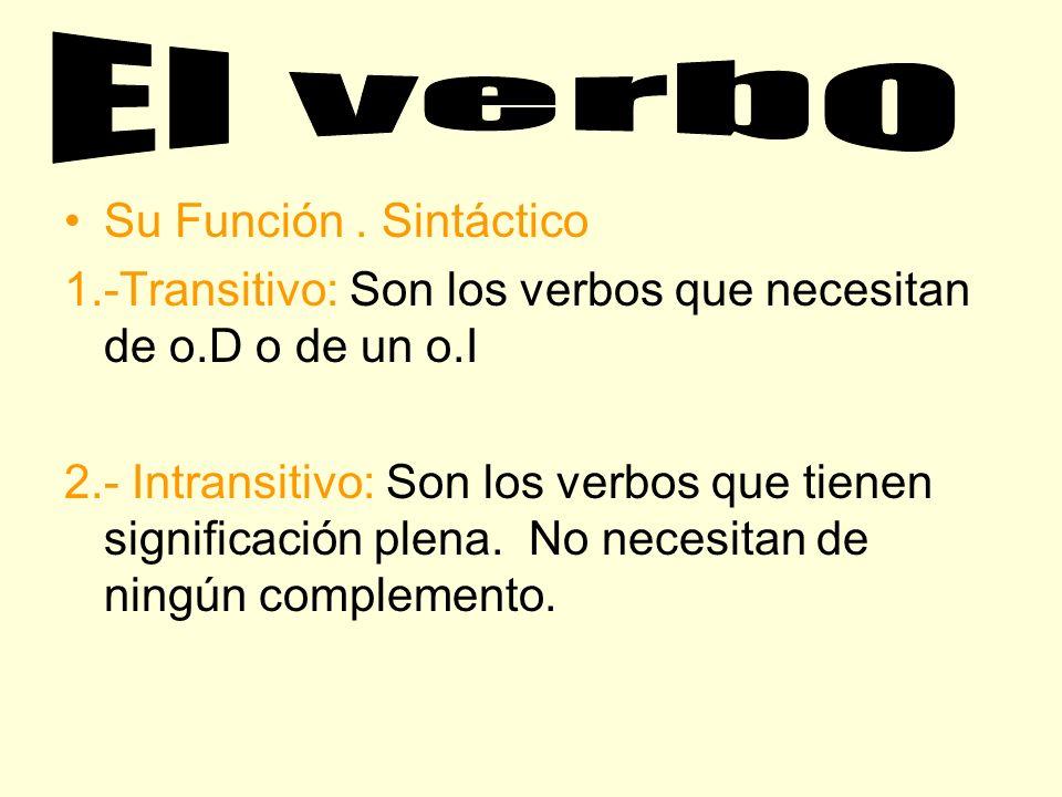 El verbo Su Función . Sintáctico