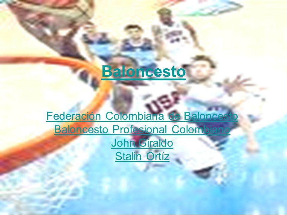 Baloncesto Federación Colombiana de Baloncesto Baloncesto Profesional Colombiano John Giraldo Stalin Ortíz.
